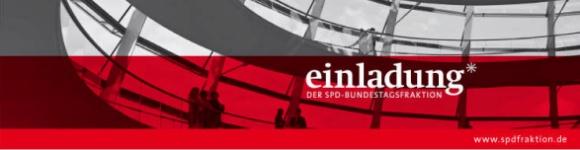 Einladung der SPD-Bundestagsfraktion
