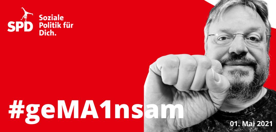 01. Mai 2021: Solidarität, Respekt, Zukunft – #GEMA1NSAM aus der Krise