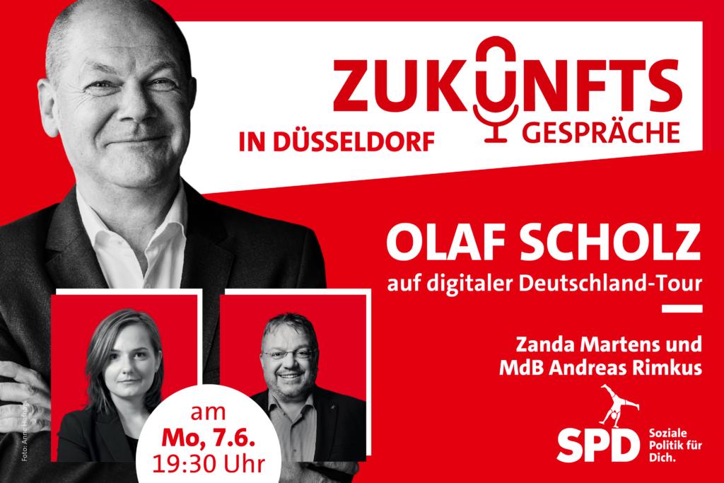Montag, 07. Juni: Olaf Scholz im Zukunftsgespräch in Düsseldorf mit Zanda Martens und Andreas Rimkus